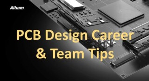 PCB Design Career and Team Tips Presentation