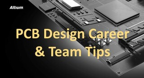PCB Design Career and Team Tips Presentation