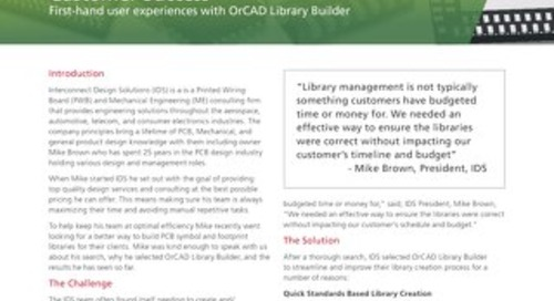 Interconnect Design Solutions selects OrCAD library Builder for Ongoing Library Creation and Management