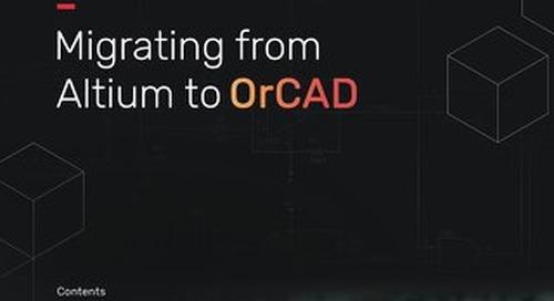 OrCAD Altium Migration Guide