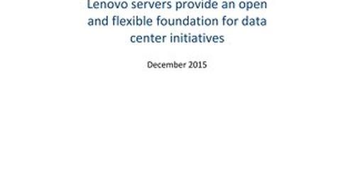 TBR - Lenovo servers provide an open and flexible foundation for data center initiatives