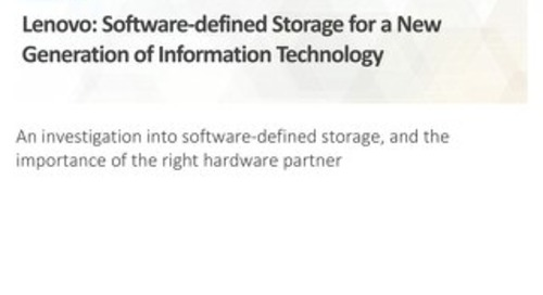 ESG - Lenovo Software-Defined Storage for a New Generation of Information Technology