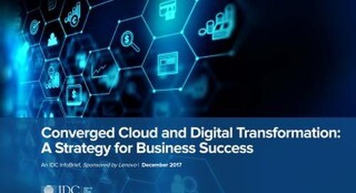 IDC - Converged Cloud and Digital Transformation