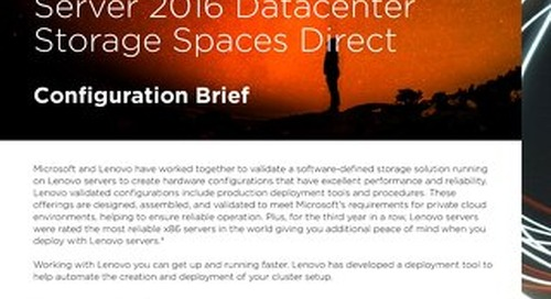 Lenovo Software Defined Storage with Windows Server 2016 Datacenter Storage Spaces Direct