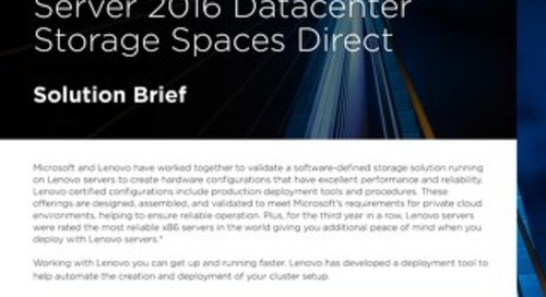 Lenovo Software Defined Storage with Windows Server 2016 Datacenter Storage Spaces Direct - Solution Brief