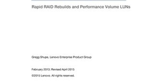 Lenovo SAN Manager Rapid RAID Rebuilds and Performance Volume LUNs