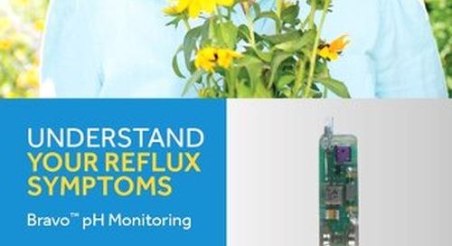 Understanding Your Reflux Symptoms – Bravo