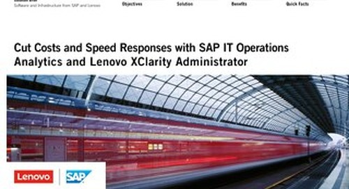 Cut Costs and Speed Responses with SAP IT Operations Analytics and Lenovo XClarity Administrator