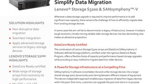 Simplify Data Migration with Lenovo Storage S3200 & SANsymphony-V