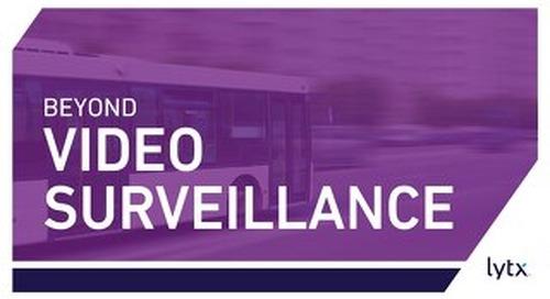 Beyond Video Surveillance