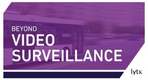 Beyond Video Surveillance