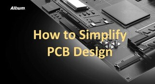 How to Simplify PCB Design