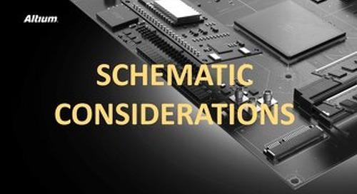 Schematic Capture Considerations