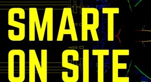 Getting Smart on Site: Everything You Need to Know About IoT & Smart Construction