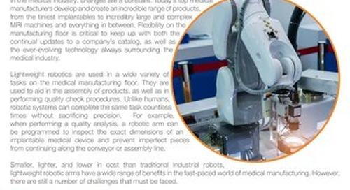 Lightweight robotics for medical manufacturing