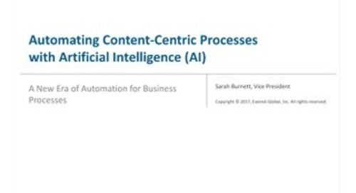 Everest Group: Automating Content-Centric Processes with Artificial Intelligence