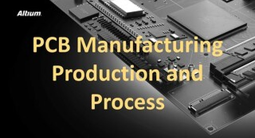 PCB Manufacturing Production and Process