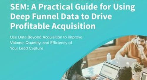 [eBook] Deep Funnel Data Attribution & SEM Performance