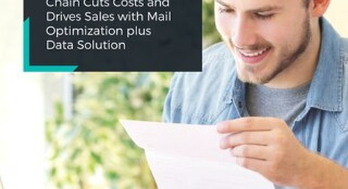 400-Store Retail Chain Cuts Costs and Drives Sales with Mail Optimization plus Data Solution