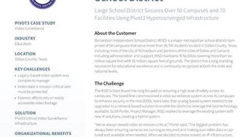 [Case Study] Pivot3 Secures Richardson ISD Campuses with HCI