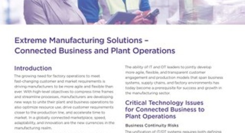 Extreme Manufacturing Solutions: Connected Business and Plant Operations