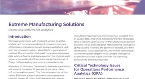 Extreme Manufacturing Solutions: Operations Performance Analytics