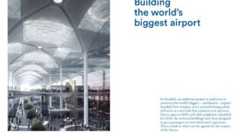 Istanbul Building the worlds biggest airport case study