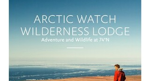 Arctic Watch Wilderness Lodge Guide
