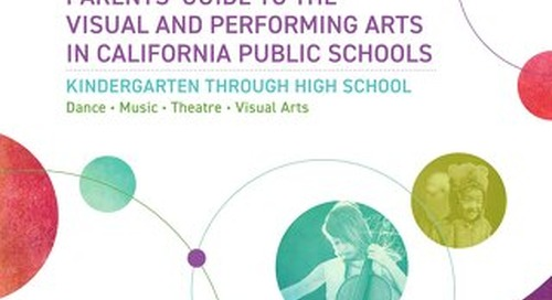 Parents' Guide to the Visual and Performing Arts in California Public Schools