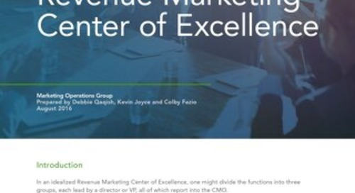 Part 2: Revenue Marketing Center of Excellence – Marketing Operations Group