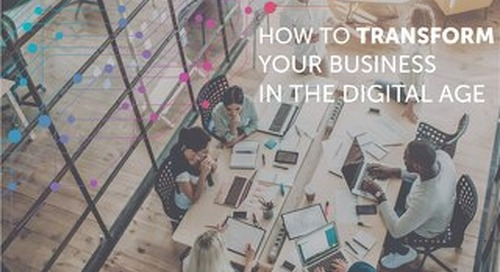 How to Transform Your Business in the Digital Age