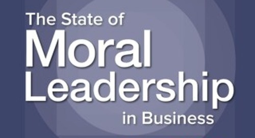 The State of Moral Leadership in Business Report 2018