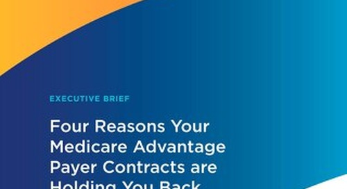 Four Reasons Your Medicare Advantage Partnerships Are Holding You Back