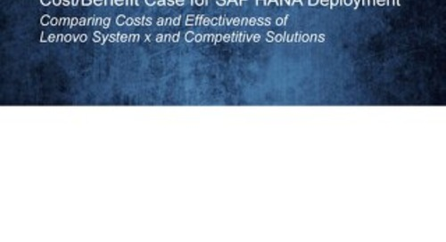 ITG Mgt Report - Cost-Benefit Case for SAP HANA Deployment