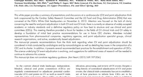 Centralized adjudication of cardiovascular end points in cardiovascular and noncardiovascular pharrmacologic trials