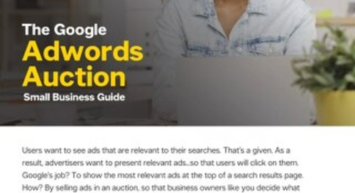 The Google Adwords Auction Small Business Guide