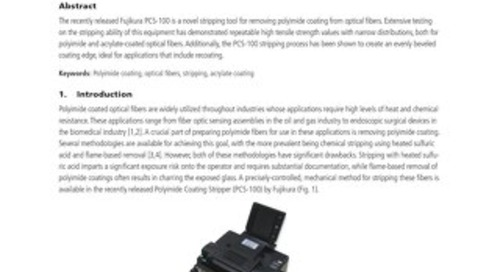 Stripping Optical Fibers Utilizing the Fujikura Polyimide Coating Stripper (PCS-100)
