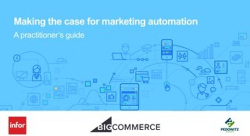 Webinar Slides: Making the Case for Marketing Automation: A Practitioner's Guide