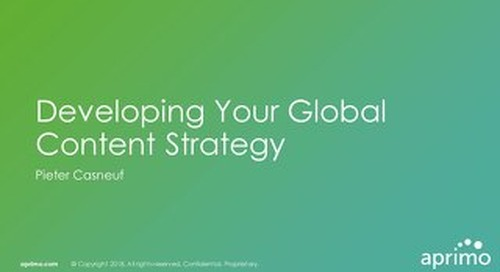Developing Your Global Content Strategy - Pieter Casneuf [Aprimo Sync! London]