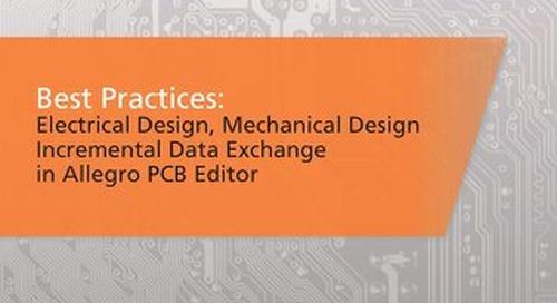 Best Practices: Allegro ECAD MCAD Collaboration