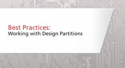 Best Practices: Working with Design Partitions