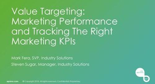 Value Targeting - Marketing Performance & Tracking The Marketing KPIs – Mark Fera & Steve Sugar [Aprimo Sync! London]