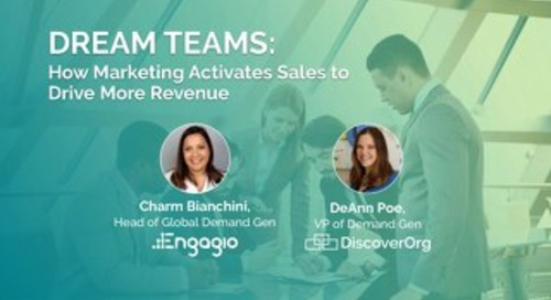 Dream Teams: How Marketing Activates Sales to Drive More Revenue Slides  |  Engagio