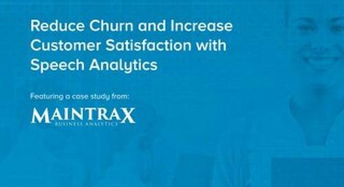 Reduce Churn and Increase Customer Satisfaction with Speech Analytics