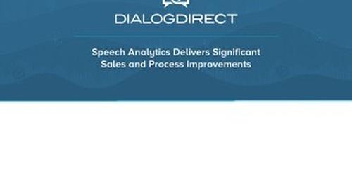 Speech Analytics Delivers Significant Sales & Process Improvements
