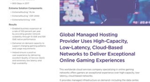 Global Managed Hosting Provider Uses High-Capacity, Low Latency, Cloud-Based Networks to Deliver Exceptional Online Gaming Experiences
