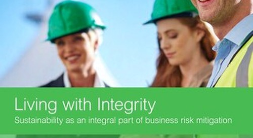 Living with Integrity: Sustainability as an Integral Part of Business Risk Mitigation