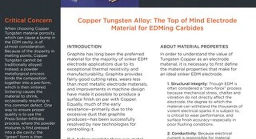 Copper Tungsten Alloy: The Top of Mind Electrode Material for EDMing Carbides