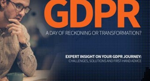 GDPR - A Day of Reckoning or Transformation?