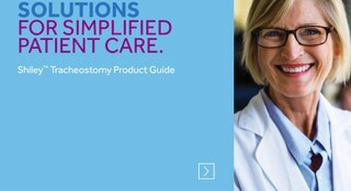 Shiley™ Tracheostomy Product Guide Brochure